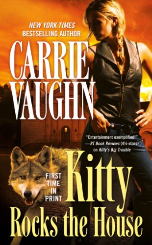 Kitty Rocks the House (Kitty Norville) by Carrie Vaughn