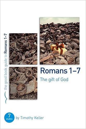 Romans 1-7: The gift of God