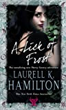 Laurell K Hamilton A Lick Of Frost: (Merry Gentry 6)