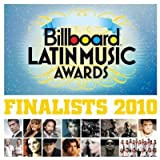 Billboard Latin Music Awards Finalists 2010