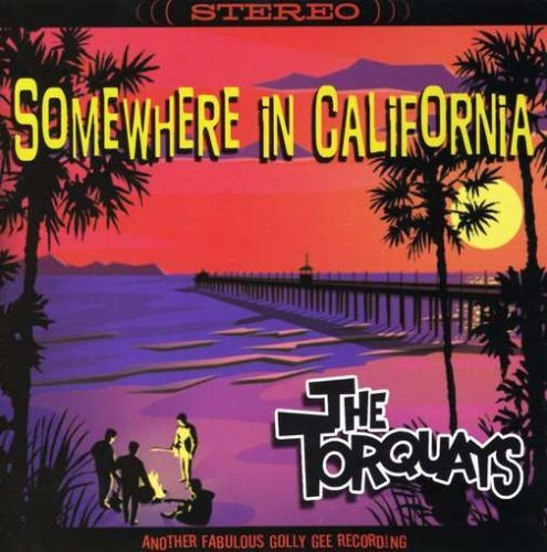 Somewhere In California [Us Import] by The Torquays