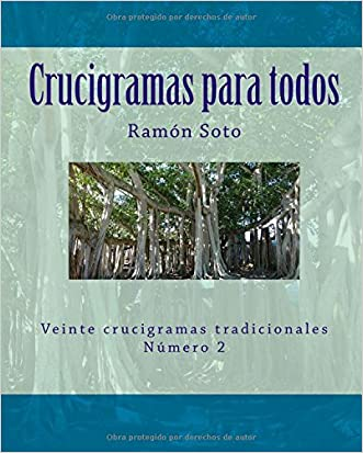 Crucigramas para todos: Veinte crucigramas tradicionales (Crucigramas para todos - Formato grande) (Volume 2) (Spanish Edition)