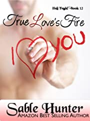 True Love's Fire (Hell Yeah!)