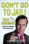 Don't Go to Jail!: Saul Goodman's Gui...