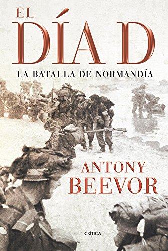 El Día D: La batalla de Normandía