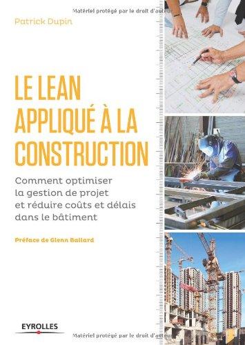 le-lean-applique-a-la-construction-comment-optimiser-la-gestion-de-projet-er-reduire-couts-et-delais