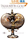 Treasures in Gold: Masterpieces of Jewelry from Antiquity to Modern Times
