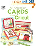 All-Occasion Cards with Cricut (Annie's Attic: Paper Crafts)