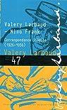 Cahiers Valery Larbaud, N° 47 : Correspondance inédite (1926-1936) par Larbaud