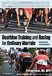 Duathlon Training and Racing for Ordi...