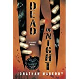 Dead of Night: A Zombie Novel (Dead of Night Series) ~ Jonathan Maberry