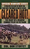 Cleared Hot!: A Marine Combat Pilot's Vietnam Diary (Special warfare series)