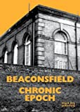 img - for Beaconsfield: Chronic Epoch by Margaret Garlake (2015-10-31) book / textbook / text book