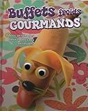Buffets Froids GOURMANDS Idées originales pour toutes les occasions...