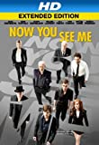 Now You See Me (Extended Cut) [HD]