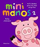 Mini Manos 2 (Spanish Edition)