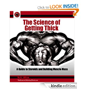 The Science Of Getting Thick: A Guide To Steroids And Building Muscle Mass