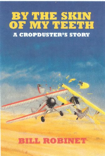 By the skin of my teeth: A cropduster's story PDF
