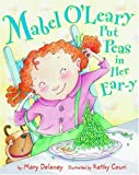 Mabel OLeary Put Peas in Her Ear-y