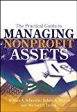 img - for The Practical Guide to Managing Nonprofit Assets book / textbook / text book