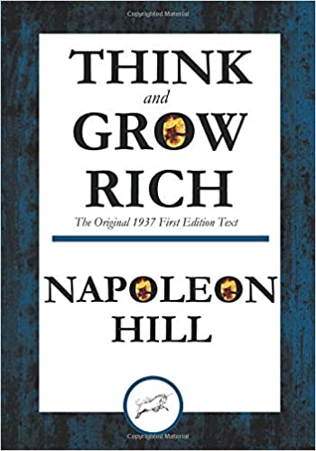 Think And Grow Rich The Original 1937 First Edition Text