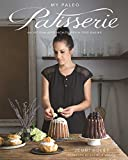 img - for My Paleo Patisserie: An Artisan Approach to Grain Free Baking book / textbook / text book