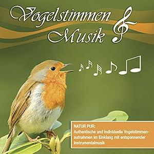 Vogelstimmen & Musik Hörbuch