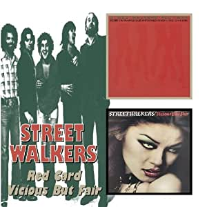 STREETWALKERS/RED CARD & VICIOUS BUT FAI