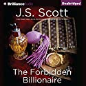 The Forbidden Billionaire: The Sinclairs, Book 2 Audiobook by J. S. Scott Narrated by Elizabeth Powers