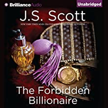 The Forbidden Billionaire: The Sinclairs, Book 2 (       UNABRIDGED) by J. S. Scott Narrated by Elizabeth Powers