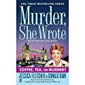 Murder, She Wrote: Coffee, Tea, or Murder? Audiobook by Jessica Fletcher, Donald Bain Narrated by Cynthia Darlow