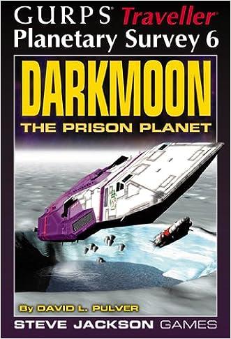 Darkmoon: The Prison Planet, GURPS Traveller Planetary Survey 6