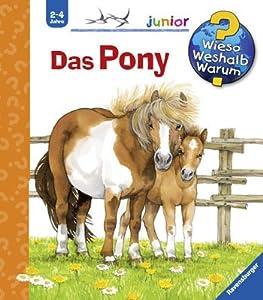 Wieso? Weshalb? Warum? junior 20: Das Pony von Ravensburger Buchverlag