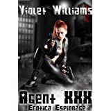 Erotica Espionage: Agent XXX ~ Violet Williams