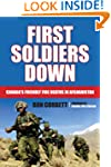 First Soldiers Down: Canada's Friendl...