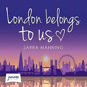 London Belongs to Us Audiobook