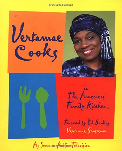 Vertamae Cooks in the Americas' Family Kitchen (Americas' Family Kitchen (Television Program).) by Vertamae Smart-Grosvenor