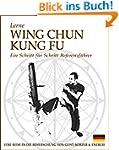 Lerne Wing Chun Kung Fu