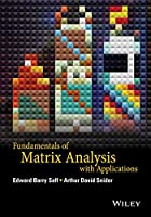 Fundamentals of Matrix Analysis with Applications