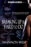 img - for Breaking Up Is Hard To Do (Weekend Getaways) book / textbook / text book