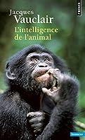 L'INTELLIGENCE DE L'ANIMAL. Edition 1995