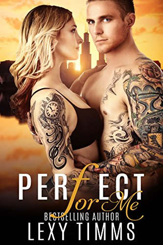 Perfect For Me by Lexy Timms