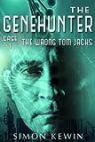 The Wrong Tom Jacks: The Genehunter, Case 1