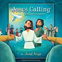 The Jesus Calling Bible Storybook (       UNABRIDGED) by Sarah Young Narrated by Jayne Salters