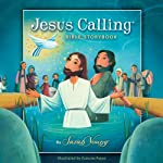 The Jesus Calling Bible Storybook | Sarah Young