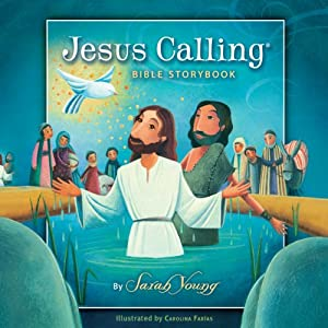 The Jesus Calling Bible Storybook Audiobook