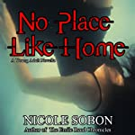 No Place Like Home | Nicole Sobon