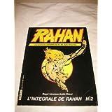 Rahan: Les aventures completes du fils des ages farouches. L'Integrale de Rahan Special No. 2