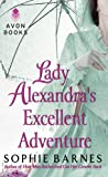 Sophie Barnes Lady Alexandra's Excellent Adventure (Summersby Tale)