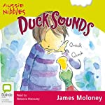Duck Sounds | James Moloney